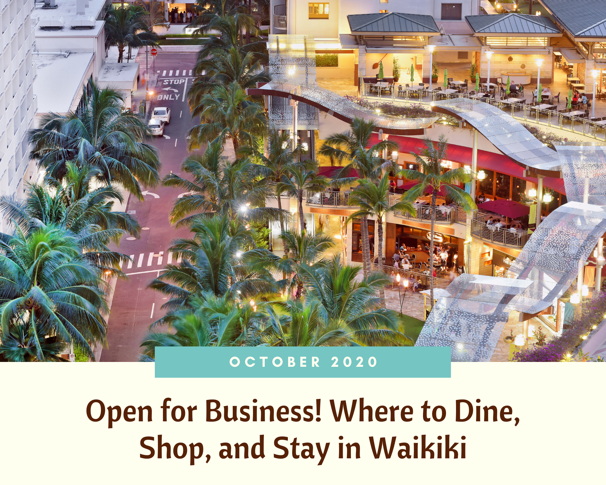 October 2020: Open for Business! Where to Dine, Shop, and Stay in Waikiki