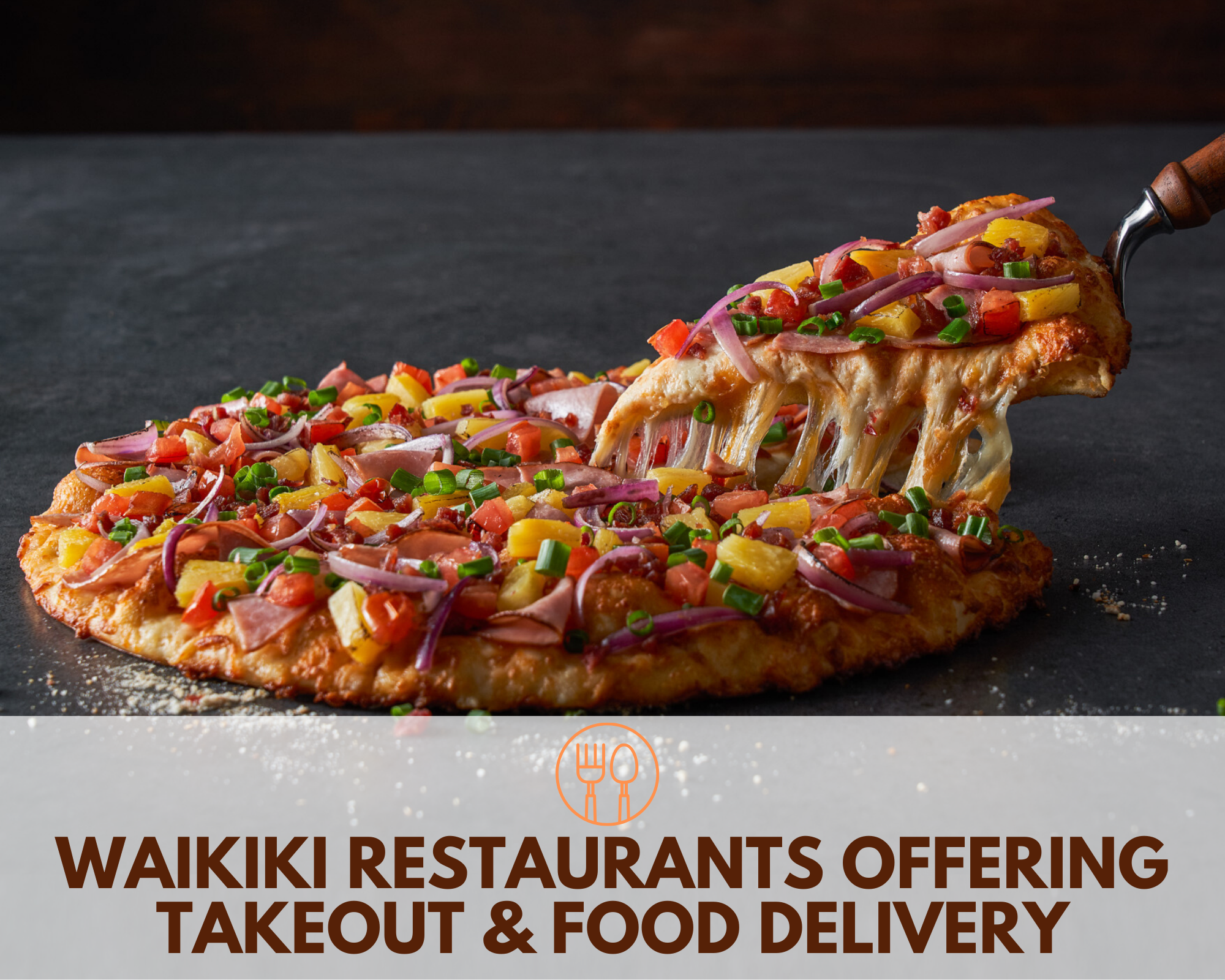 Waikiki Restaurants Offering Takeout and Food Delivery